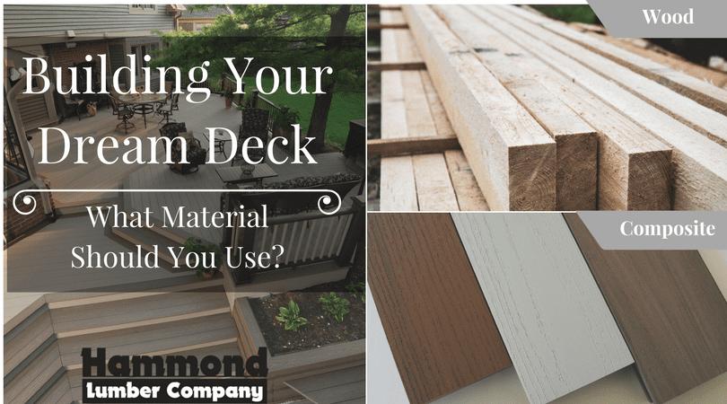 Building Your Dream Deck