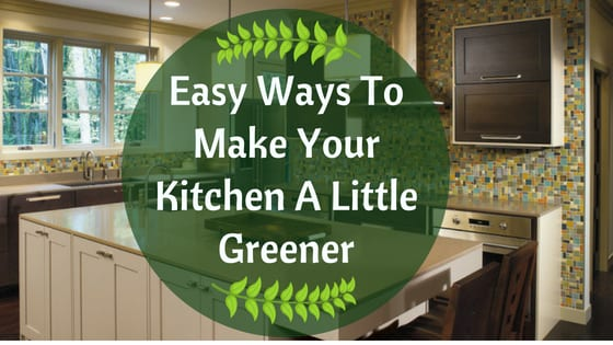 Easy-Ways-To-Make-Your-Kitchen-A-Little-Greener