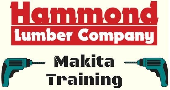 makita training Hammond Lumber Company
