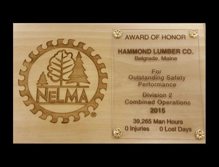 Hammond Lumber Company NELMA Award of Honor Outstanding Safety Performance 2015