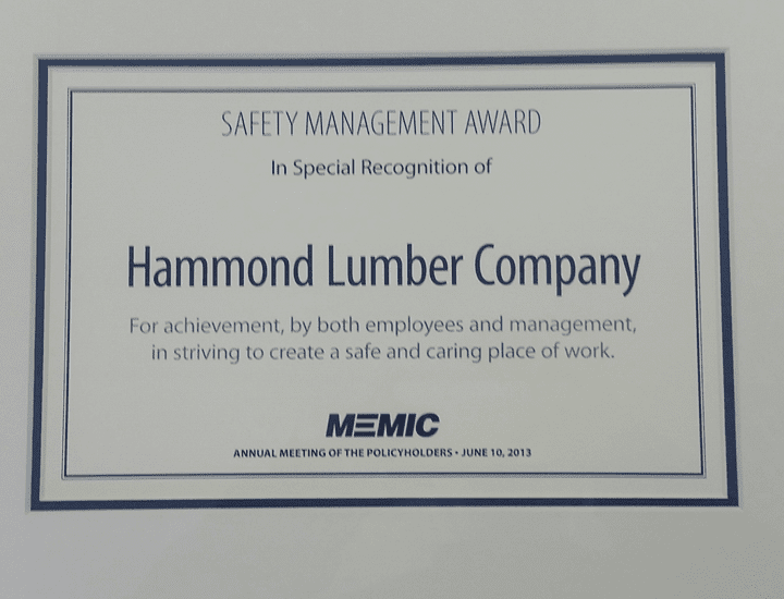 Hammond Lumber Company Safety M,management Award MEMIC 2013
