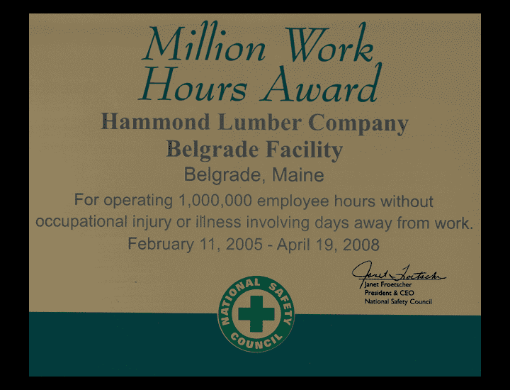 Million Work Hours Award 2008 Hammond Lumber National Safety Council