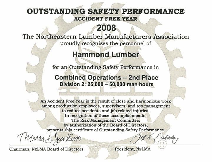 Outstanding Safety Performance 2008 Hammond Lumber Company NELMA