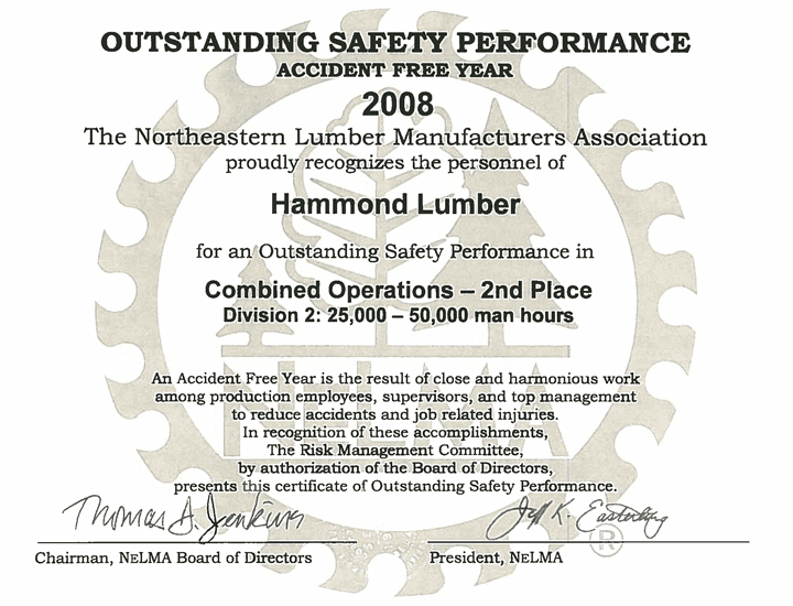 Outstanding Safety Performance 2008 Hammond Lumber Company NELMA