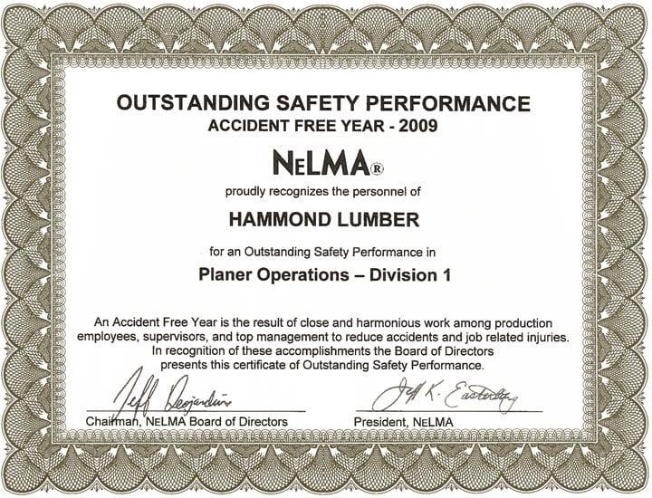 Outstanding Safety Performance 2009 Hammond Lumber Company NELMA