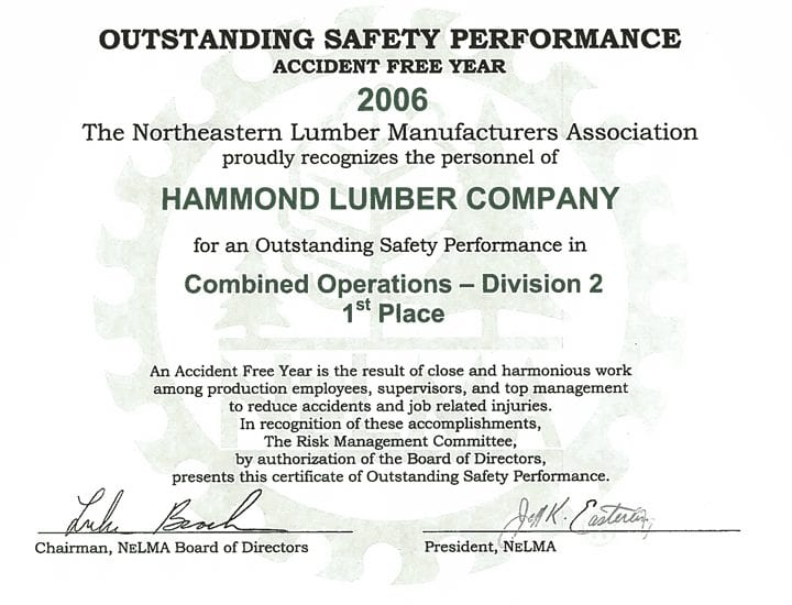 Outstanding Safety Performance 2006 Hammond Lumber Company NELMA