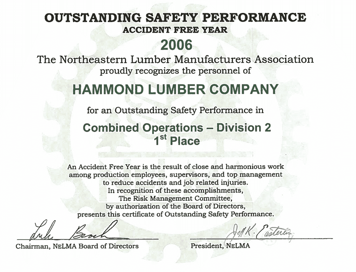 Outstanding Safety Performance 2006 Hammond Lumber Company NELMA