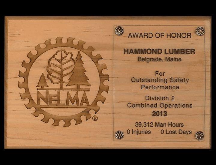 Outstanding Safety Performance 2013 NELMA Hammond Lumber Company