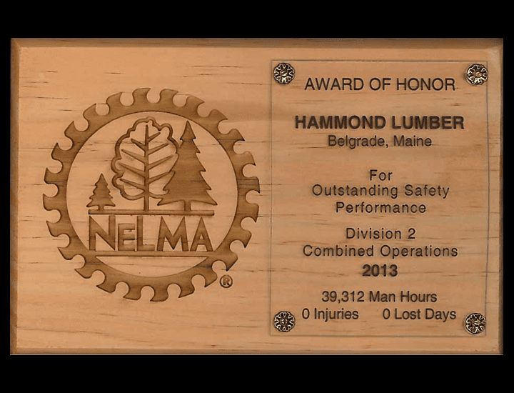Outstanding Safety Performance 2013 NELMA Hammond Lumber Company