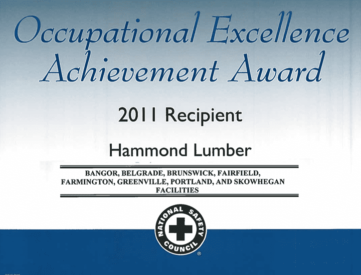 Occupational Excellence Achievement Award 2011 Hammond Lumber Company