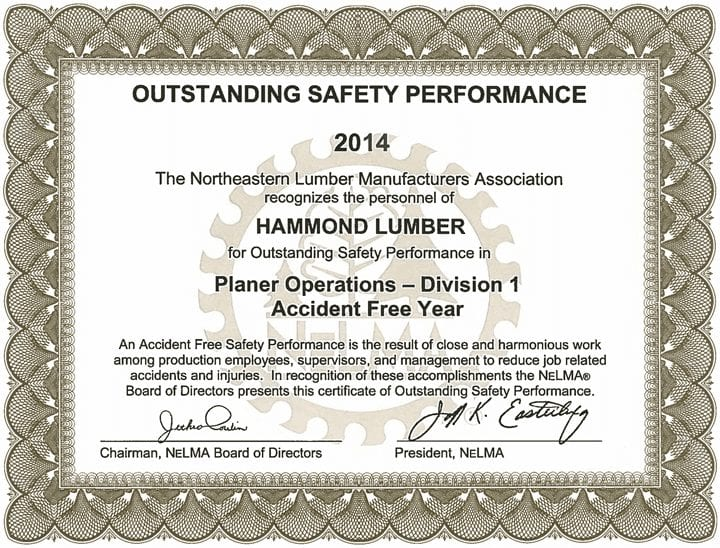 Outstanding Safety Performance 2014 Hammond Lumber Company NELMA