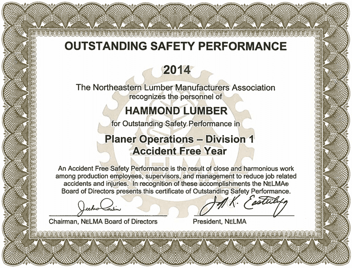 Outstanding Safety Performance 2014 Hammond Lumber Company NELMA