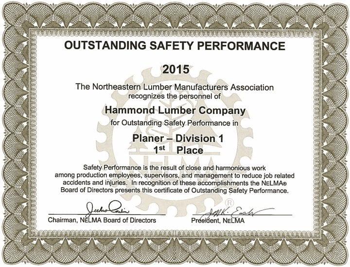 Outstanding Safety Performance 2015 Hammond Lumber Company NELMA