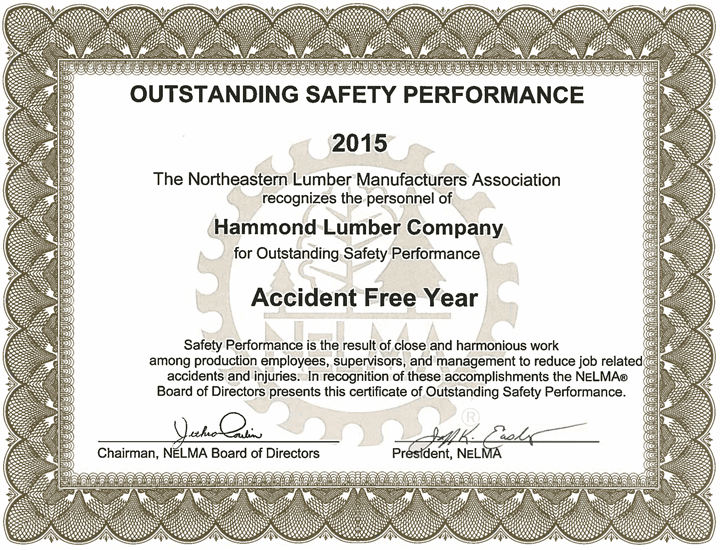 Outstanding Safety Performance 2015 Hammond Lumber Company NELMA