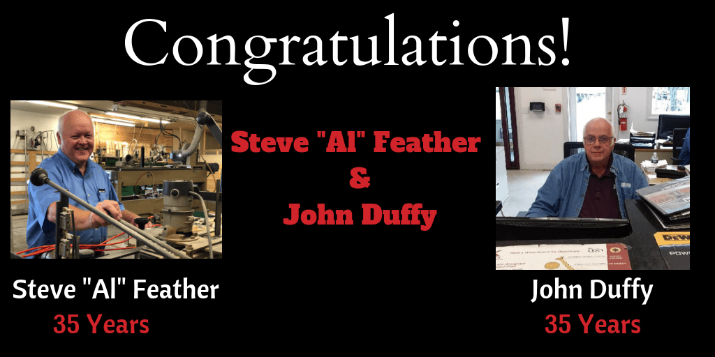 "Steve ""Al"" Feather & John Duffy 35 Years with Hammond Lumber"